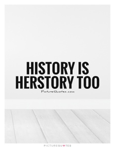 history-is-herstory-too-quote-1