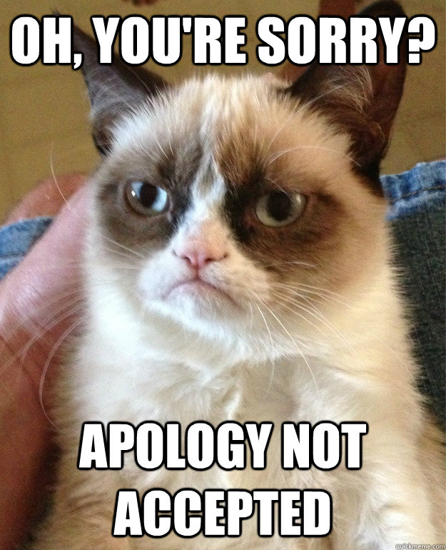 I Do Not Accept Your Apology